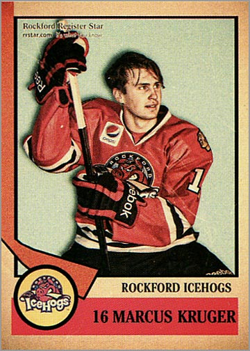 2012-13 Rockford IceHogs #16 - Marcus Kruger