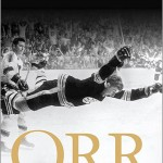 Book Review: Orr: My Story by Bobby Orr