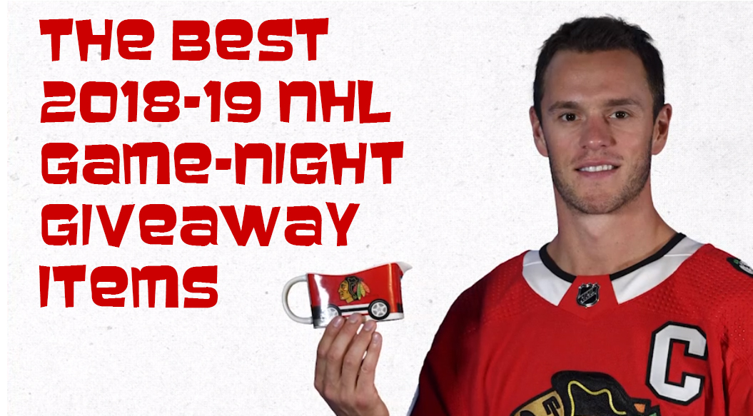 188ab196601 The Best 2018-19 NHL Game-Night Giveaway Items - Puck Junk